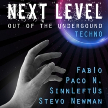 Next Level - Out of the underground - Techno