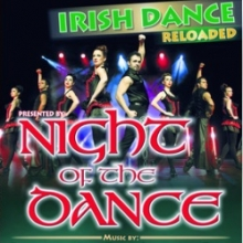 Night of the Dance - Irish Dance reloaded
