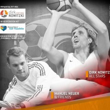 Dirk Nowitzki All Stars vs. Manuel Neuer & Friends - team-up for kids Fußball-Benefizspiel
