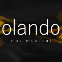 Olando - Das Musical in Sigmaringen, 17.11.2018 - Tickets -