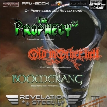 Old Mother Hell, The Prophecy23, Boomerang & Revelation Steel