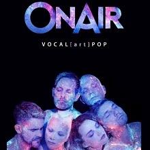 The ONAIR Vocal Night 2018 - ONAIR & Perpetuum Jazzile - Im Rahmen von Chor@Berlin in Berlin, 23.02.2018 - Tickets -
