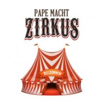 Pape macht Zirkus