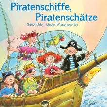 Piratenschiffe, Piratenschätze - Bettina Göschl