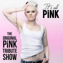Bild: It`s all PiNK - The official P!NK Tribute Show