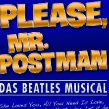 Bild: Please, Mr. Postman The Beatles Musical