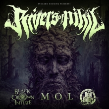 RIVERS OF NIHIL, BLACK CROWN INITIATE u.a. - RIVERS OF NIHIL, BLACK CROWN INITIATE u.a.