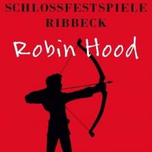 Robin Hood - Schlossfestspiele Ribbeck