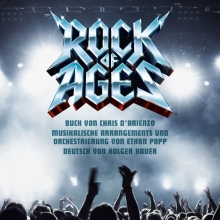 Rock of Ages - Westfälisches Landestheater Castrop-Rauxel