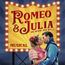 Romeo & Julia - Die Bühne der Welt