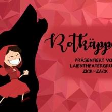 Rotkäppchen - Laientheatergruppe Zick-Zack