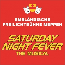 Saturday Night Fever - Freilichtbühne Meppen