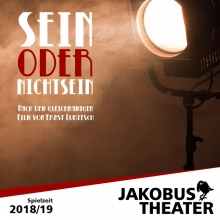 Sein oder Nichtsein - Jakobus-Theater