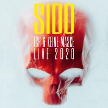 Sido - Ich & Keine Maske Live 2020 in Gießen, 24.08.2020 - Tickets -
