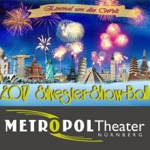 Silvester Show Ball 2017 in Nürnberg, 31.12.2017 - Tickets -