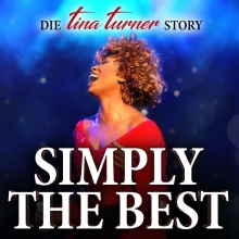 Bild: Simply the Best - Die Tina Turner Story
