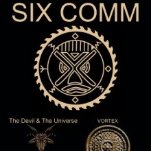 SIX COMM, Support: DEVIL & THE UNIVERS