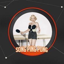 Song Ping Pong
