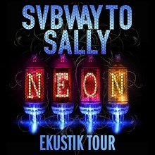 SUBWAY TO SALLY - NEON - Ekustik Tour 2017
