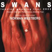 Swans - Support: Norman Westberg