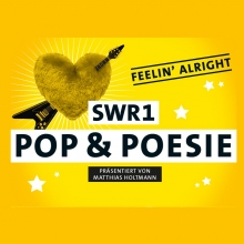 SWR1 Pop & Poesie in Concert - Feelin´ Alright - die 10 Jahre Jubiläumstour in Rottenburg am Neckar, 20.07.2018 - Tickets -