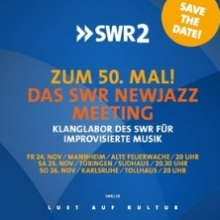 Bild: SWR New Jazz Meeting