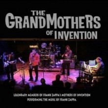 THE GRANDMOTHERS OF INVENTION - Freak Out – The Early Years of Zappa