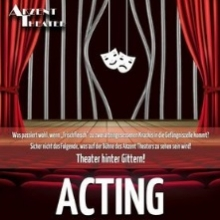 Acting -Theater hinter Gittern! - Akzent Theater