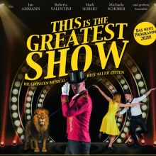 This is the Greatest Show - Die größten Musical Hits aller Zeiten
