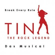 TINA - Das Musical - Break every rule