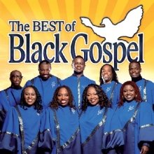 Bild: The Best Of Black Gospel