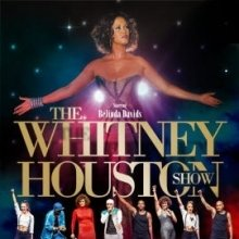 The Whitney Houston Show The Greatest Love Of All Tickets Karten