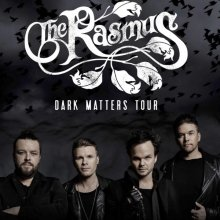 THE RASMUS - Dark Matters Tour