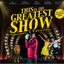 Bild: This is the Greatest Show - Die größten Musical Hits aller Zeiten