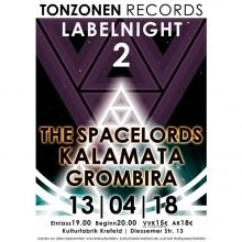 Tonzonen Records Label Night - mit Kalamata, Grombira & The Spacelords