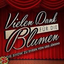 Die große Udo Jürgens Show - Vielen Dank für die Blumen in Gevelsberg, 22.02.2018 - Tickets -