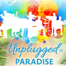 Unplugged in Paradise