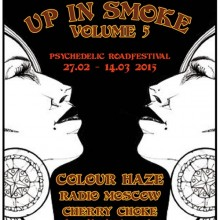 UP IN SMOKE - VOLUME 5 - COLOUR HAZE,  RADIO MOSCOW, THE MIDNIGHT GOSTH TRAIN