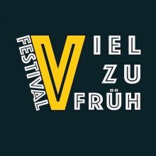 VIEL ZU FRÜH FESTIVAL - Tagesticket Freitag