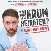 Warum heiraten? Leasing tut´s auch! - von Stephan Bauer