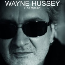 WAYNE HUSSEY (The Mission) Solo