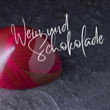 Wein und Schokolade - Natalie Lumpp und Kevin Kugel