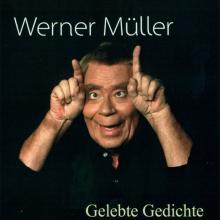 Werner Müller - Gelebte Gedichte - Morgenstern zum Vergnügen