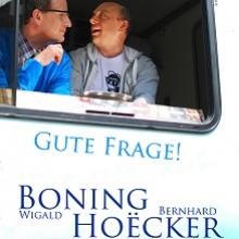 Wigald Boning und Bernhard Hoecker - Gute Frage!