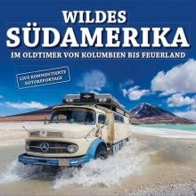 Wildes Südamerika - Mutivisionsvortrag mit Sabine Hoppe und Thomas Rahn