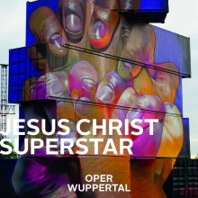 Jesus Christ Superstar - Oper Wuppertal