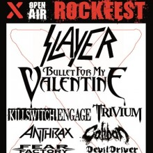 X Rockfest - Slayer, Bullet For My Valentine, Trivium, Killswitch Engage, Anthrax, Caliban, Fear Factory, DevilDriver u.a.