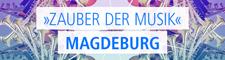 Zauber der Musik in Magdeburg