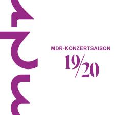 MDR Konzertsaison 2019 / 2020 - Broschüre